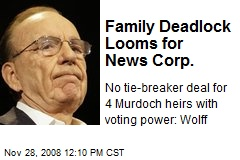 Family Deadlock Looms for News Corp.