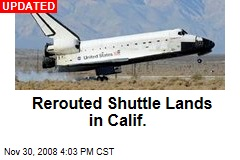 Rerouted Shuttle Lands in Calif.