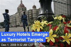 Luxury Hotels Emerge as Terrorist Targets