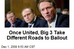 Once United, Big 3 Take Different Roads to Bailout