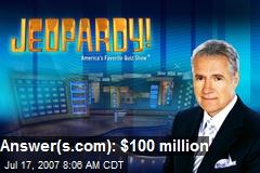 Answer(s.com): $100 million
