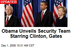 Obama Unveils Security Team Starring Clinton, Gates