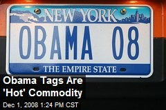 Obama Tags Are 'Hot' Commodity