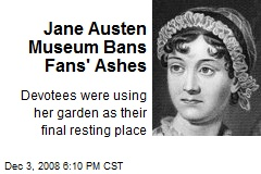 Jane Austen Museum Bans Fans' Ashes