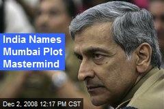 India Names Mumbai Plot Mastermind