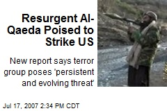 Resurgent Al-Qaeda Poised to Strike US