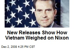 New Releases Show How Vietnam Weighed on Nixon