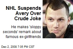 NHL Suspends Avery Over Crude Joke