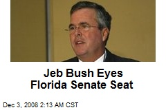 Jeb Bush Eyes Florida Senate Seat