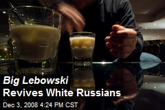 big lebowski revives white russians white russians featured in the