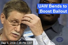 UAW Bends to Boost Bailout