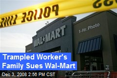 Trampled Worker's Family Sues Wal-Mart