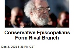 Conservative Episcopalians Form Rival Branch