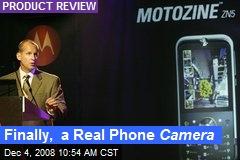 Finally, a Real Phone Camera