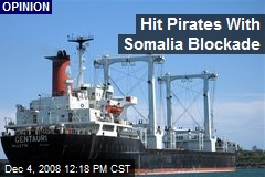 Hit Pirates With Somalia Blockade