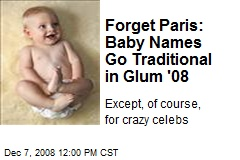 Forget Paris: Baby Names Go Traditional in Glum '08