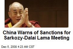 China Warns of Sanctions for Sarkozy-Dalai Lama Meeting