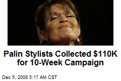 Palin Stylists Collected $110K for 10-Week Campaign