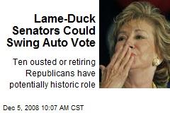 Lame-Duck Senators Could Swing Auto Vote