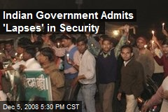 Indian Government Admits 'Lapses' in Security