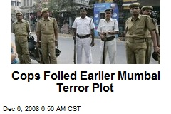 Cops Foiled Earlier Mumbai Terror Plot