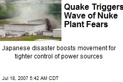Quake Triggers Wave of Nuke Plant Fears