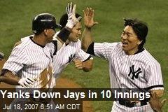 Yanks Down Jays in 10 Innings