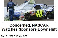 Concerned, NASCAR Watches Sponsors Downshift
