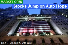 Stocks Jump on Auto Hope