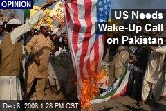 US Needs Wake-Up Call on Pakistan