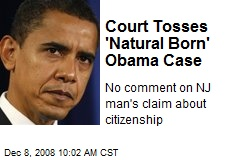 Court Tosses 'Natural Born' Obama Case