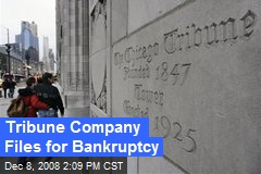 Tribune Company Files for Bankruptcy