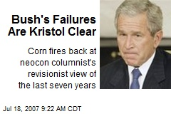 Bush's Failures Are Kristol Clear