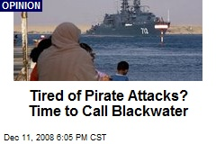 Tired of Pirate Attacks? Time to Call Blackwater