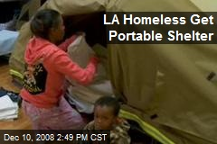 LA Homeless Get Portable Shelter