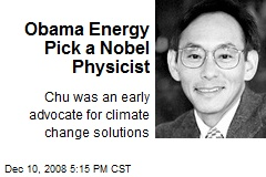 Obama Energy Pick a Nobel Physicist
