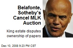 Belafonte, Sotheby's Cancel MLK Auction