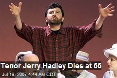 Tenor Jerry Hadley Dies at 55