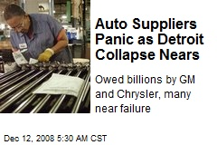 Auto Suppliers Panic as Detroit Collapse Nears