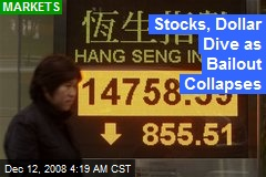Stocks, Dollar Dive as Bailout Collapses