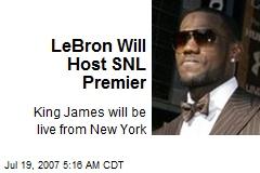 LeBron Will Host SNL Premier