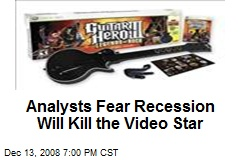 Analysts Fear Recession Will Kill the Video Star