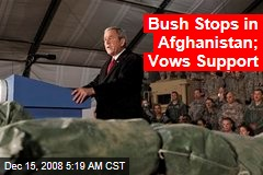 Bush Stops in Afghanistan; Vows Support