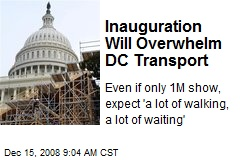 Inauguration Will Overwhelm DC Transport