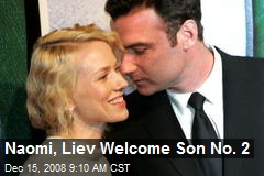 Naomi, Liev Welcome Son No. 2