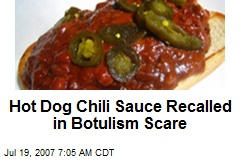 Hot Dog Chili Sauce Recalled in Botulism Scare