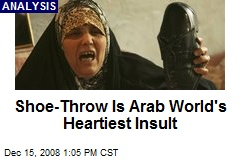 Shoe-Throw Is Arab World's Heartiest Insult