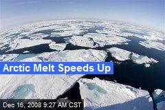 Arctic Melt Speeds Up