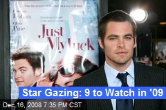 Star Gazing: 9 to Watch in '09