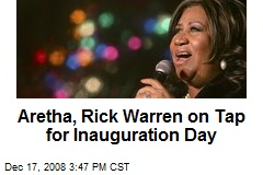 Aretha, Rick Warren on Tap for Inauguration Day